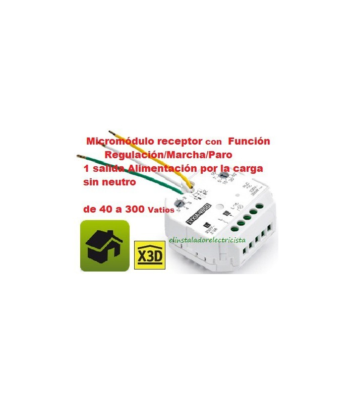 Micromódulo receptor Función Regulación/ Marcha Paro 1 salida 40/300w TYXIA 4850